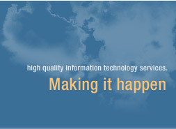 high quality information technology services making ti happen